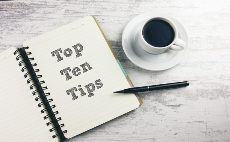 Our Top Ten Tips