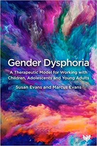 Gender Dysphoria: A Therapeutic Model for Working with Children, Adolescents and Young Adults
